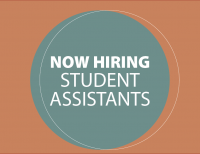 Now Hiring Student Assistants