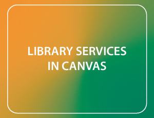 Library Services in Canvas